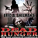The Gem Cardoza Chronicle: Dead Hunger, Book 2 Audiobook by Eric A. Shelman Narrated by Eric A. Shelman