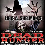 Dead Hunger II: The Gem Cardoza Chronicle: Volume 2 | Eric A. Shelman