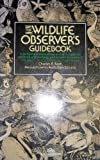 img - for The Wildlife Observer's Guidebook by Roth Charles Edmund (1982-06-01) Paperback book / textbook / text book