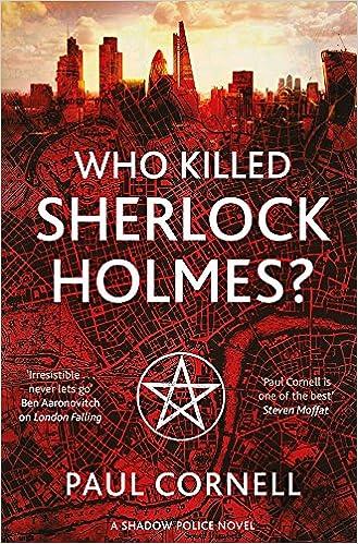 Who killed Sherlock Holmes von Paul Cornell
