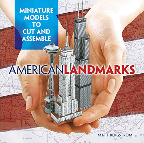 American Landmarks: Miniature Models to Cut and Assemble (Dover Origami -