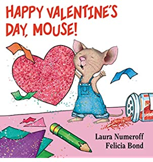 happy valentines day mouse if you give