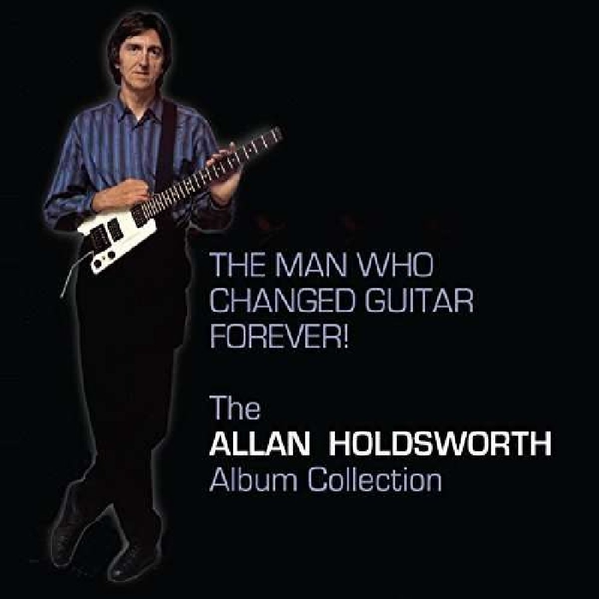 The Man Who Changed Guitar Forever by Manifesto Records
