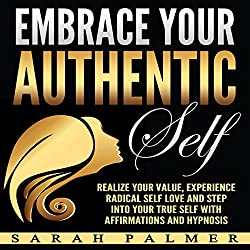 Embrace Your Authentic Self