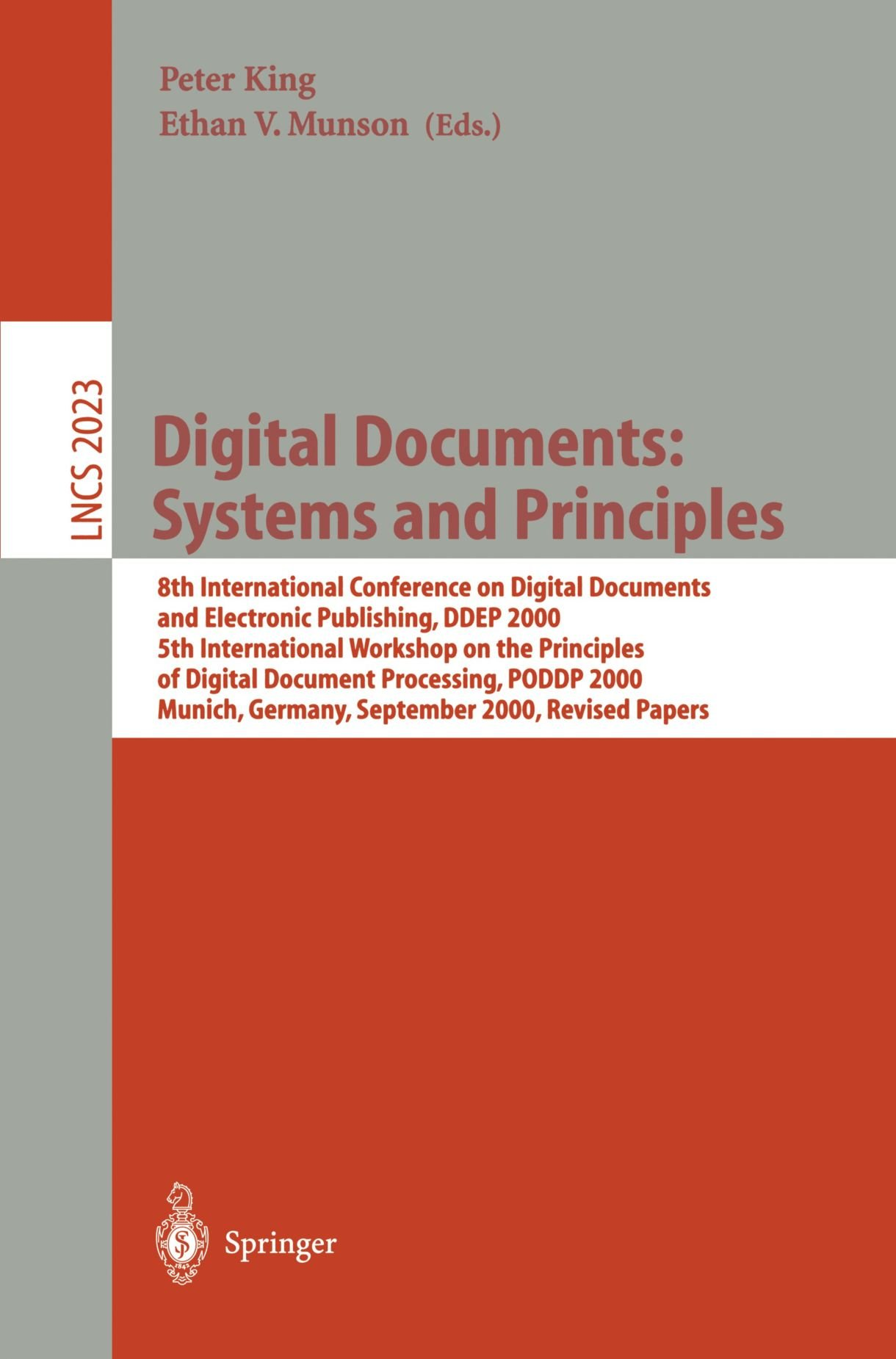 Digital Documents: Systems and Principles: 8th International Conference on Digital Documents and Electronic Publishing, DDEP 2000, 5th International ... Papers (Lecture Notes in Computer Science) by Springer