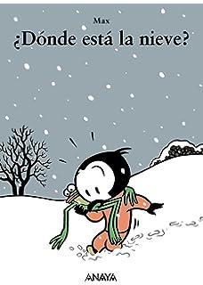 Donde esta la nieve? / Wheres the snow? (Spanish Edition)