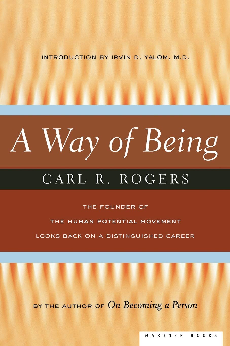 A Way of Being: Rogers, Carl: 0046442755306: Amazon.com: Books