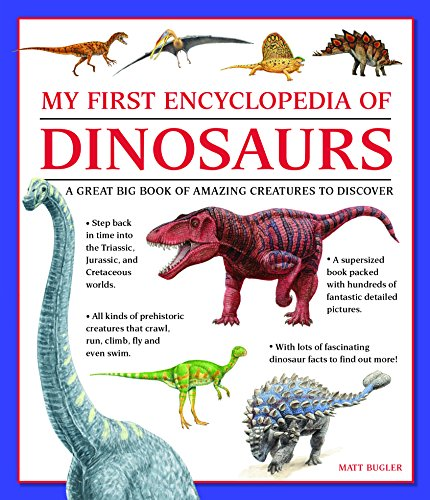 My First Encylopedia of Dinosaurs: A First Encyclopedia