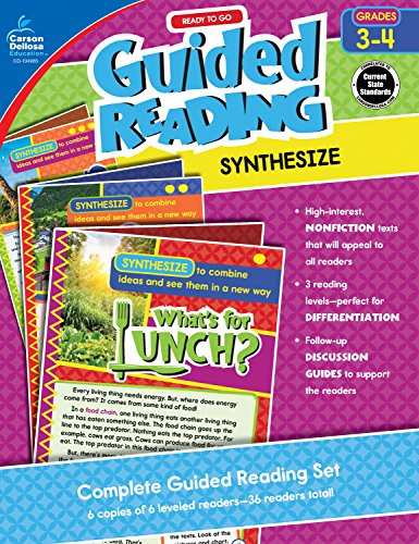 Carson-Dellosa Ready to Go Guided Reading: Synthesize Resource Book, Grades 3-4 (Teaching Middle School Students To Analyze Text)