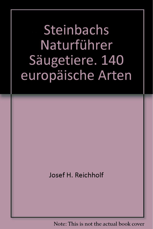 Säugetiere (Steinbachs Naturführer)
