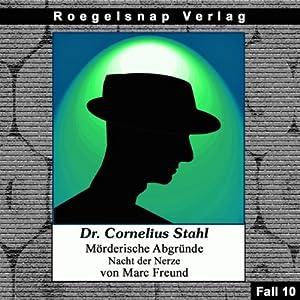 Nacht der Nerze (Dr. Cornelius Stahl - Mörderische Abgründe 10) Hörbuch