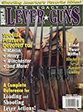img - for Rifle Magazine - The Legacy of Lever Guns - 2000 - Volume 1 (Volume 1) book / textbook / text book