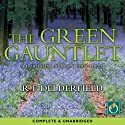 The Green Gauntlet Audiobook by R. F. Delderfield Narrated by Jonathan Oliver
