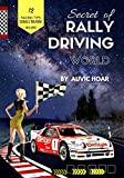 SECRET OF RALLY DRIVING WORLD: 12 RACING TIPS & SIGNALS' MEANING INCLUDED (Discovery)