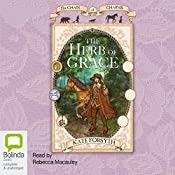 The Herb of Grace: Chain of Charms, Book 3   Kate Forsyth