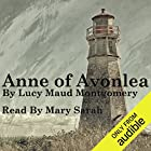 Anne of Avonlea: Anne of Green Gables Part 2 Audiobook by Lucy Maud Montgomery Narrated by Mary Sarah