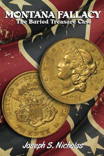 Montana Fallacy: The Buried Treasure Case (Century Series Novels Book 4)