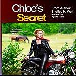 Chloe's Secret   Shelley K. Wall