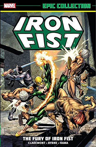 Iron Fist Epic Collection: The…