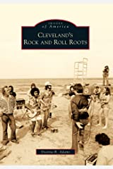 Cleveland's Rock and Roll Roots (Images of America) Paperback