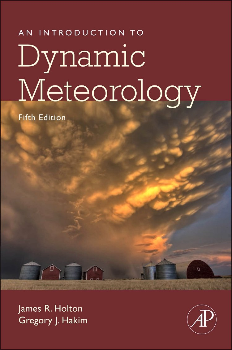 An Introduction to Dynamic Meteorology (Volume 88) (International Geophysics (Volume 88))