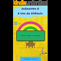 A Voz do Silêncio (Mundo Inclusivo Livro 2)