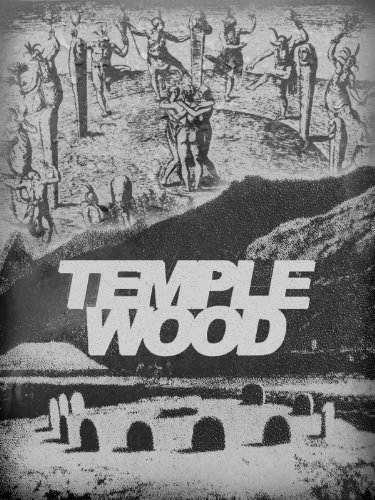 Temple Wood: A Quest for Freedom (Wicker Adam)
