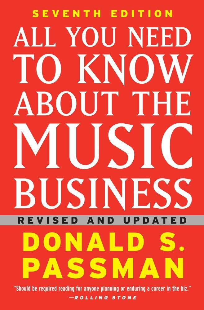 All You Need to Know About the Music Business: Seventh Edition pdf