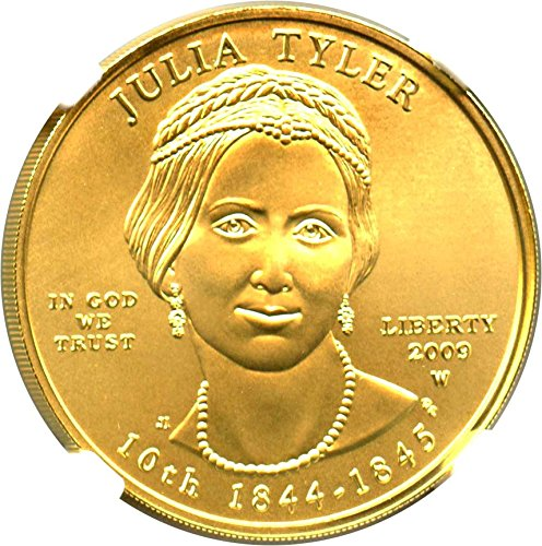 2009 W $10 First Spouse Julia Tyler Ten Dollar MS70 NGC