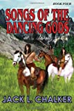 Songs of the Dancing Gods (Dancing Gods: Book Four)