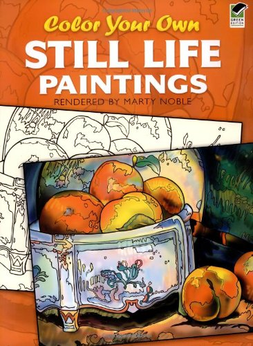 Download Color Your Own Still Life Paintings (Dover Art Coloring Book) pdf epub