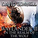 Waylander II: In the Realm of the Wolf Audiobook by David Gemmell Narrated by Sean Barrett
