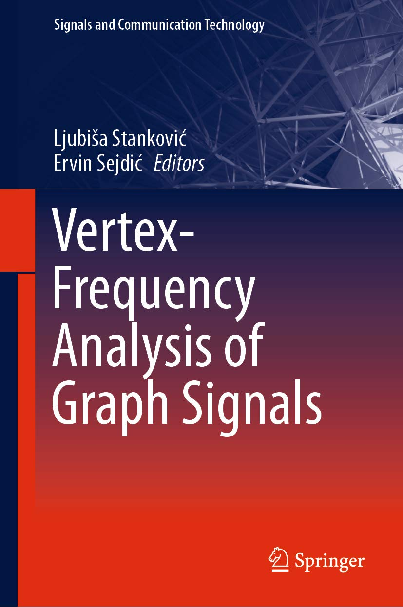 Vertex-Frequency Analysis of Graph Signals (Signals and