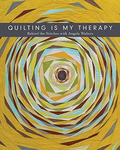 Quilting Is My Psychoanalysis: Behind the Stitches with Angela Walters