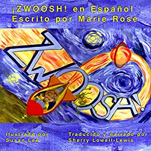 ZWOOSH! (Spanish Edition) Audiobook