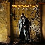 I.N.V.a.S.I.O.N by Neopolitica (2007-01-01)