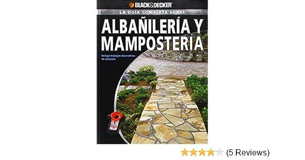 La Guia Completa sobre Albanileria y Mamposteria: Incluye ...