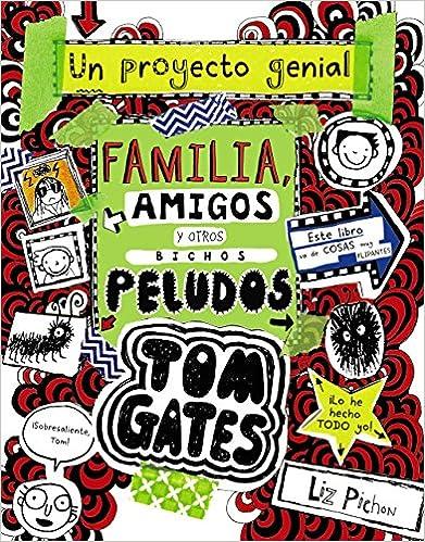 Descargar Con Utorrent Tom Gates: Familia, Amigos Y Otros Bichos Peludos It PDF