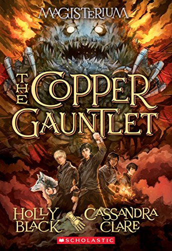 The Copper Gauntlet (Magisterium, Book 2) (The Magisterium) - Green Gauntlet