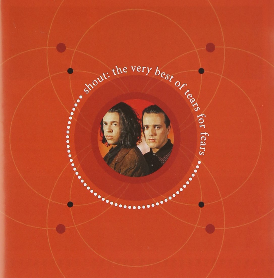 CD : Tears for Fears - Shout: The Very Best of Tears for Fears