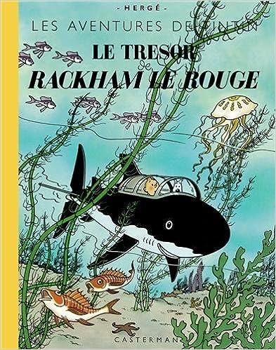 Lire Les Aventures de Tintin : Le trésor de Rackham le Rouge : Edition grand format pdf epub