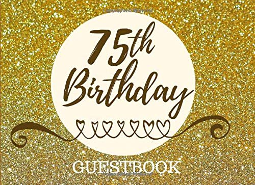 Pdf Parenting 75th Birthday Guestbook: Registry Memory Keepsake - Signature Registration Guest Book