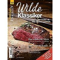WILD UND HUND Exklusiv Nr. 50: Wilde Klassiker inkl. DVD: Deutsche Küche neu interpretiert