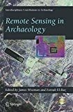 Remote Sensing in Archaeology (Interdisciplinary Contributions to Archaeology)