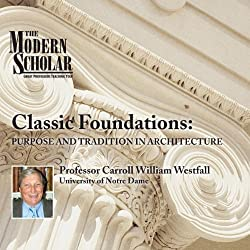 The Modern Scholar: Classic Foundations