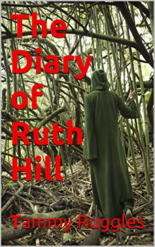 Book: The Diary of Ruth Hill by Tammy Ruggles