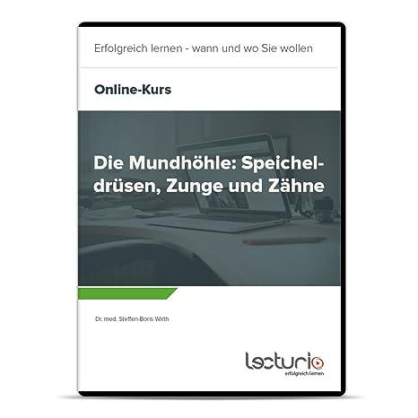Online-Videokurs Die Mundhöhle: Speicheldrüsen, Zunge und Zähne von ...