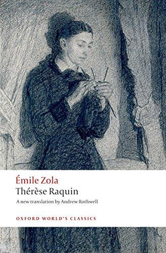 Thérèse Raquin (Oxford World's Classics)