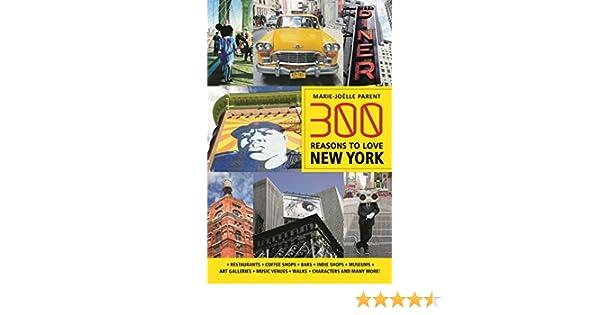 300 Reasons to Love New York