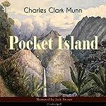 Pocket Island | Charles Clark Munn